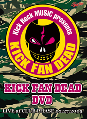 KICK FAN DEAD