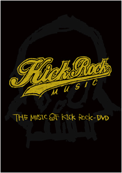 THE MUSIC OF KICK ROCK-DVD