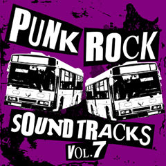 PUNK ROCK SOUNDTRACKS Vol.7