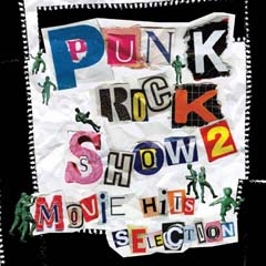 PUNK ROCK SHOW 2 MOVIE HITS SELECTION