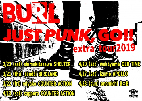 BURL 「JUST PUNK,GO!! EXTRA TOUR2019」出演決定