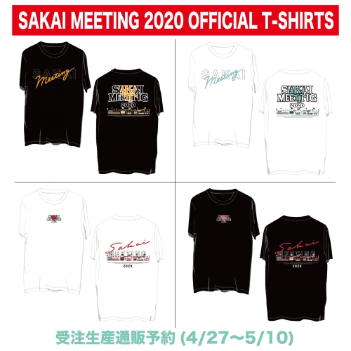 SAKAI MEETING 2020 OFFICIAL T-SHIRTS 通販(受注生産)開始
